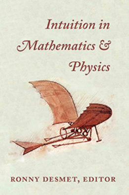 Intuition in Mathematics & Physics